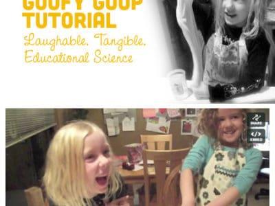 Goofy Goop Kid's Science Experiment