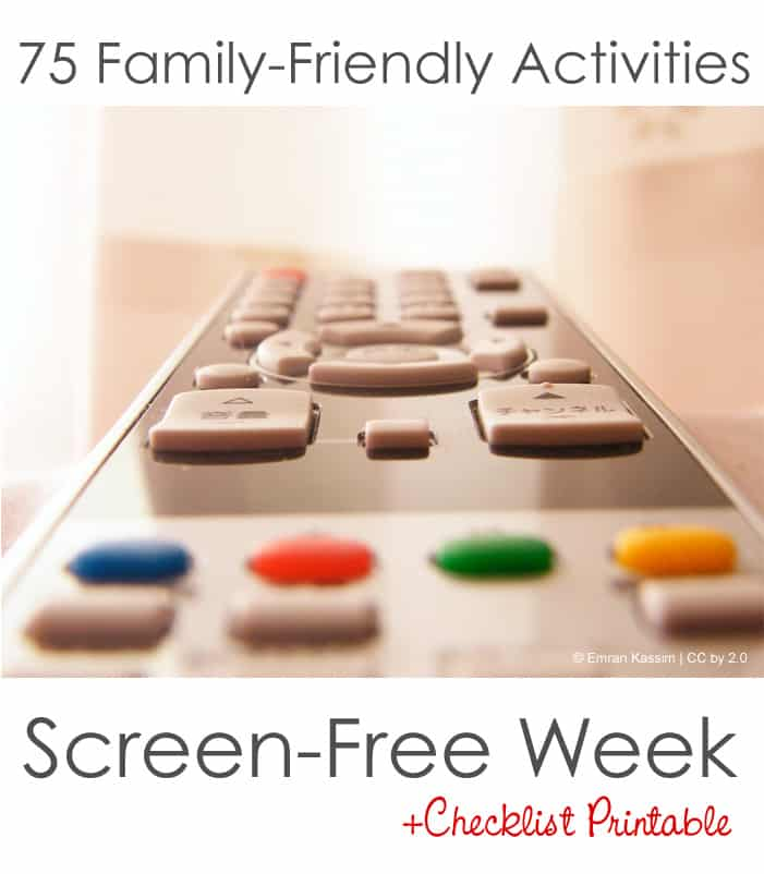 75 family friendly activities for kids for Screen-Free Week *great list