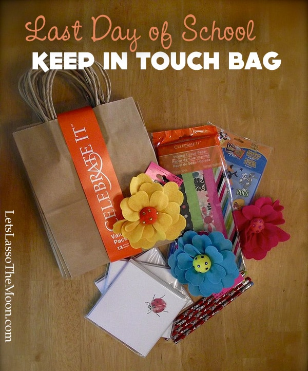 Last Day Of School Quot Keep In Touch Quot Goodie Bags