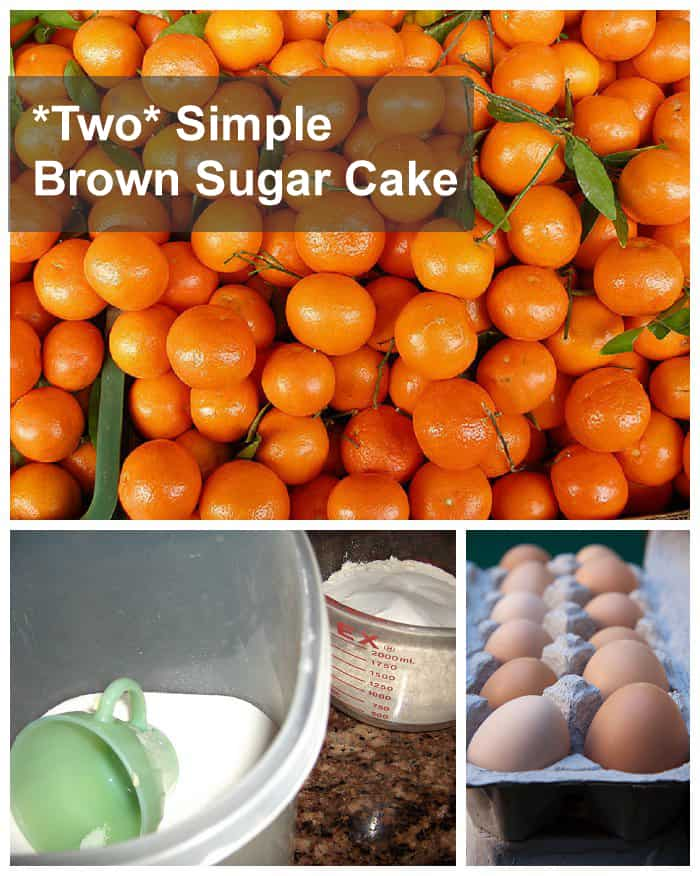 {Two Simple Brown Sugar Cake} Two cups across the board makes this a cinch. Canned mandarin orange cake recipe with brown sugar glaze *DELICIOUS
