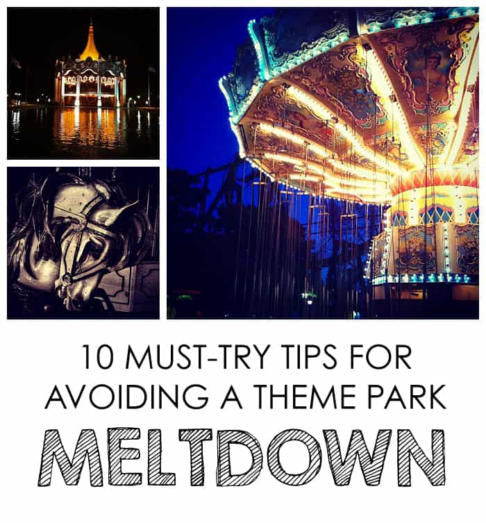 10 Must-Try Tips for Avoiding a Theme Park MELTDOWN #parenting #travel *tip #7 is something i need to work on