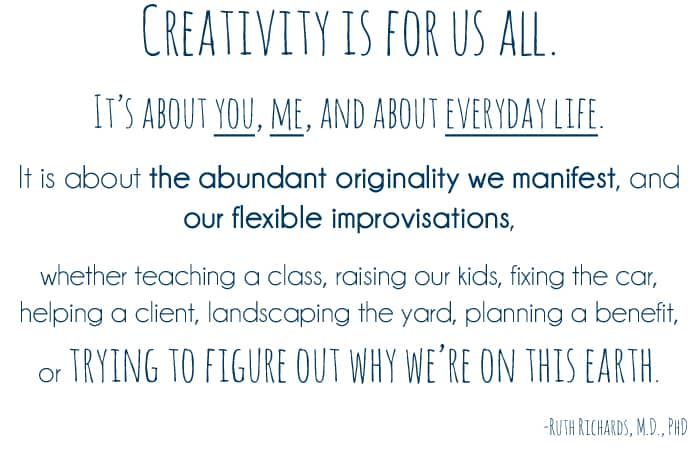 Creativity is for us all.
