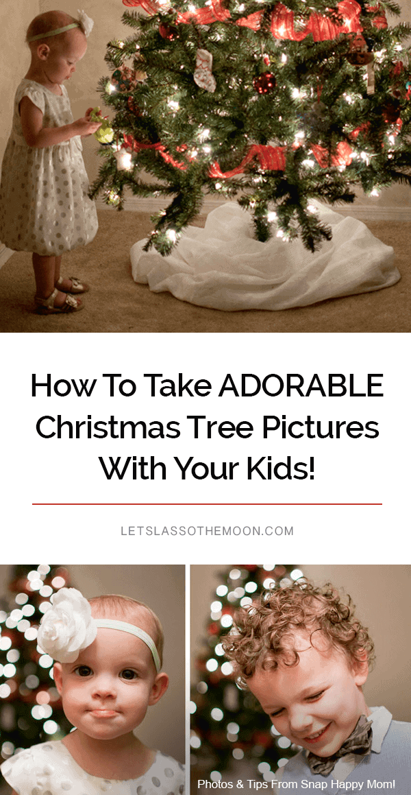 How to take ADORABLE Christmas tree pictures with your kids! Five tips for making it easier to capture whimsical holiday photos with your children. #christmas #christmasphotos #photography #photographytips #DSLR #holidayphotos *Great photography tips!