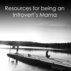 {Caring for Your Introvert} Great resources for parents of young introverts... *Be sure to check out COMMENTS for info...