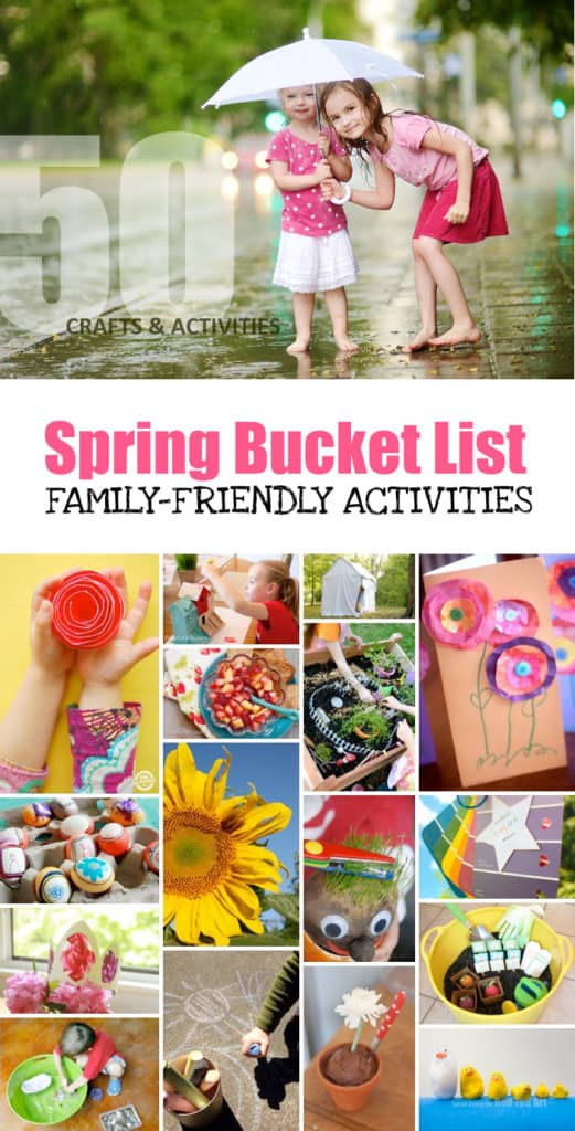 50 Family-Friendly Activities and Kids' Crafts *Love this printable spring bucket list.