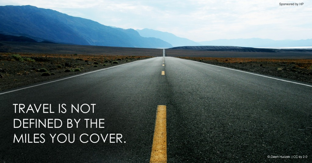 Travel is not defined by the miles you cover. #quote *great list of family travel tips