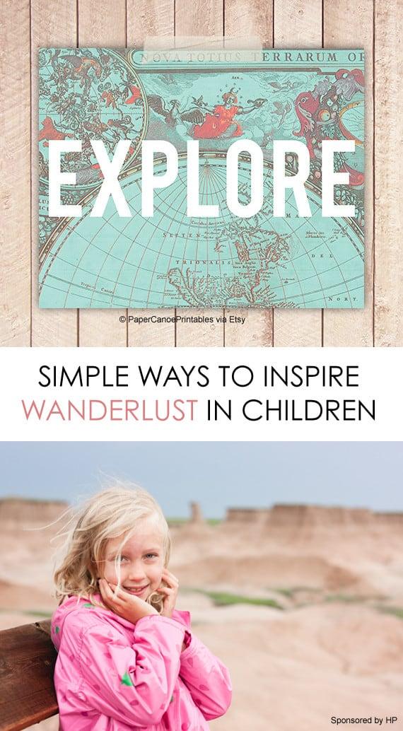 5 Ways to Inspire Wanderlust in Children #travel *love this list of family friendly ideas
