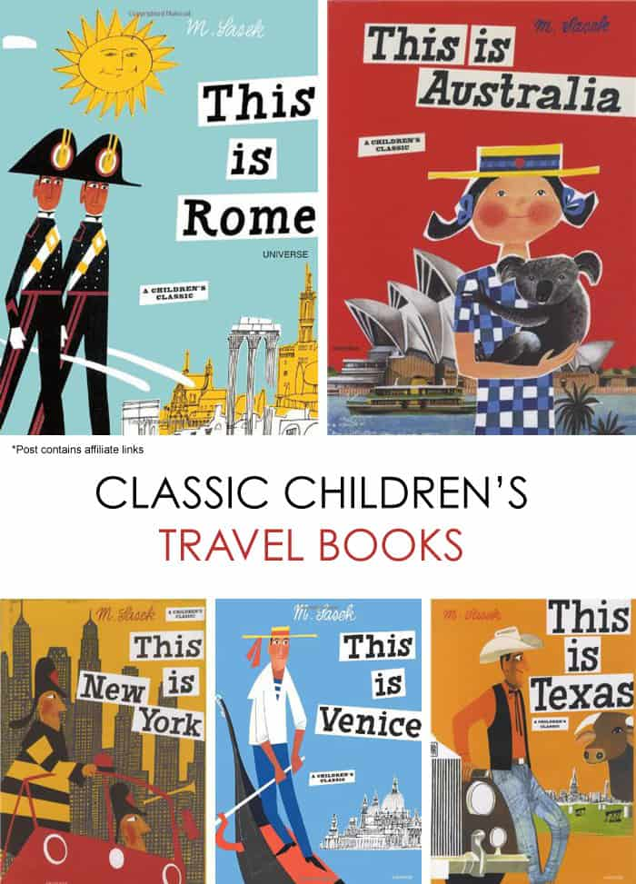 Inspire Wanderlust in Your Children: Classic Children's Travel Books