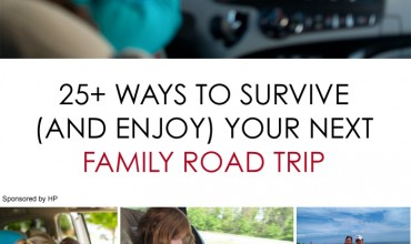 Real Mom Advice: 25+ Ways to Survive (and Enjoy) Your Next Family Road Trip