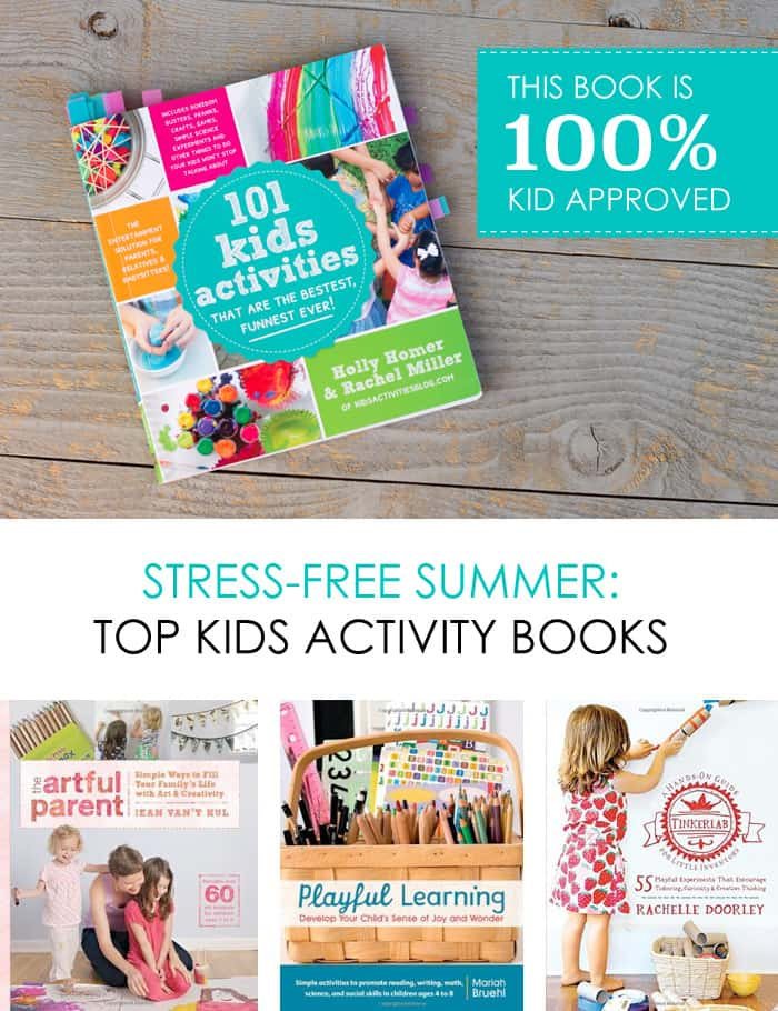 Stress-free summer vacation - Top kids' activity books *Great collection of education and fun crafts, art projects, and educational ideas for kids