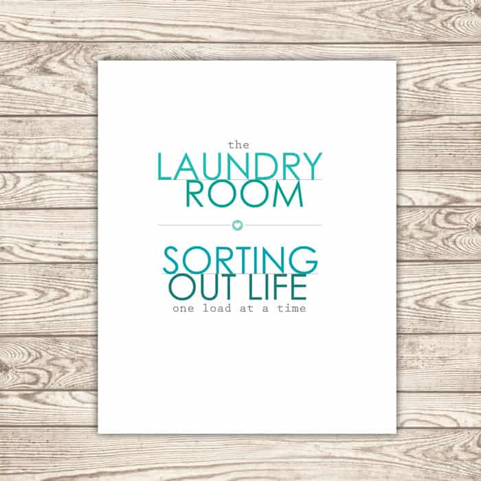 Laundry Room: Sorting out life one load at a time. #printable *Love this.