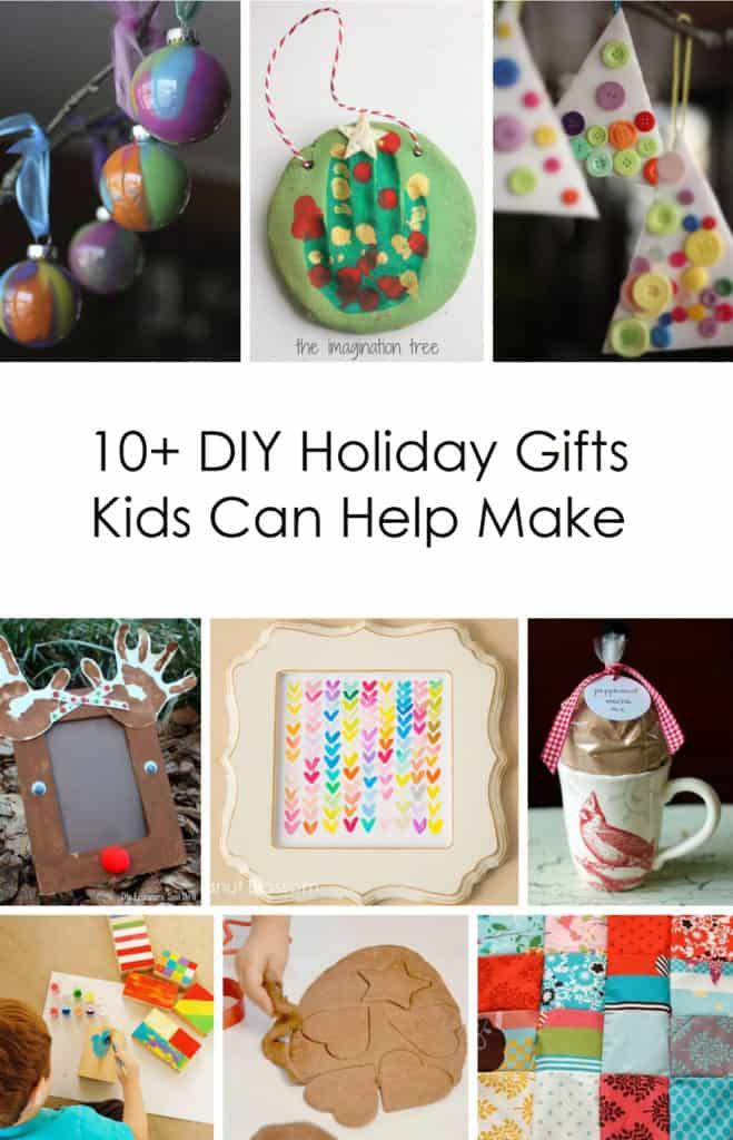 Awesome Handmade Presents: 10+ DIY Holiday Gifts Kids Can Help Make