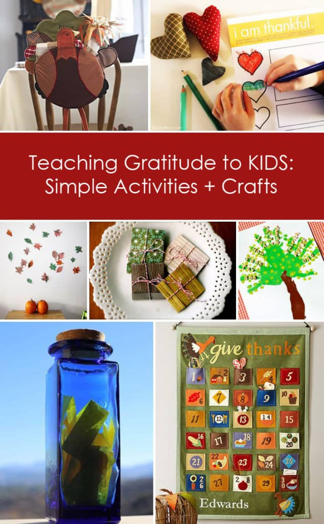 Teaching Gratitude to Children: Simple Thanksgiving Activities + Crafts for Kids *Great resource, saving this for the holidays!