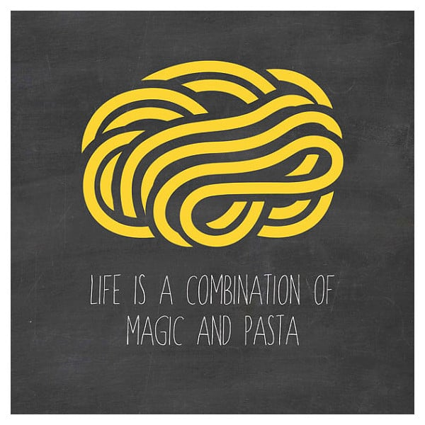 Life is a combination of magic and pasta. #quote #saucesome #etsy