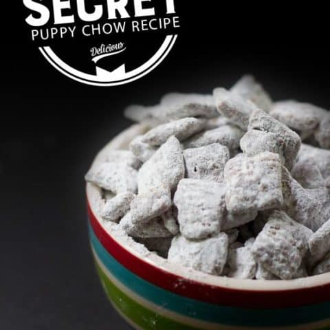 Super Secret Puppy Chow Recipe