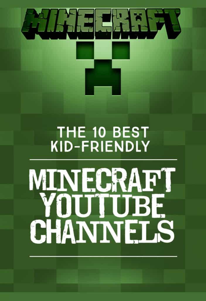 The 10 Best Kid-Friendly Minecraft Channels