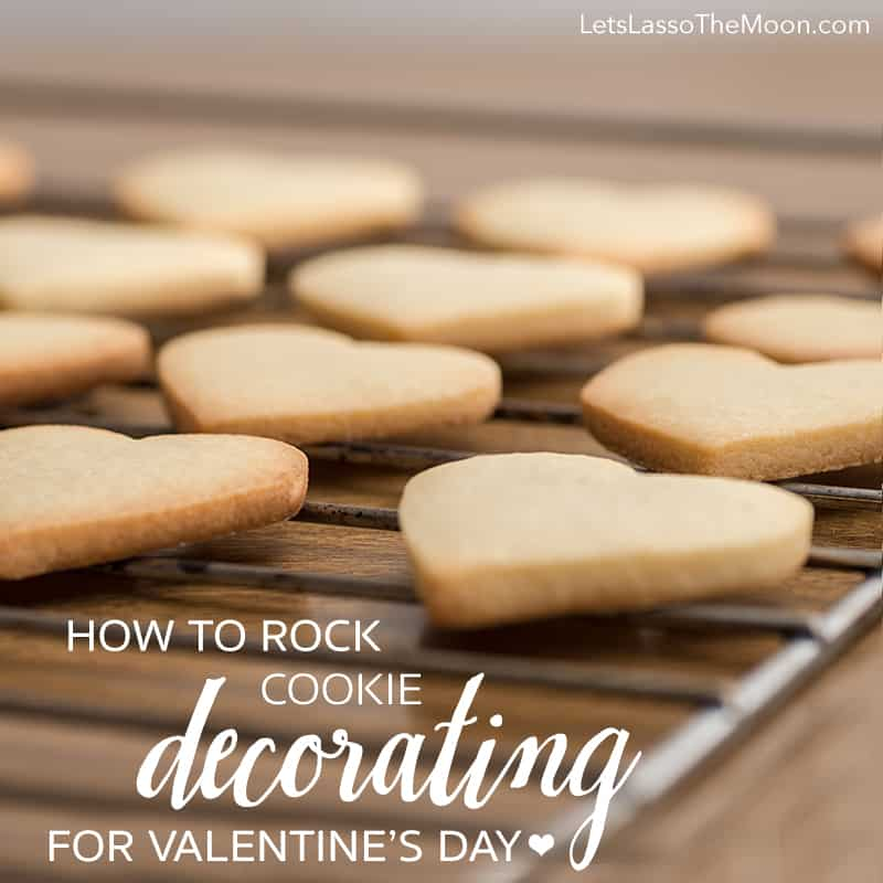 How to ROCK Valentine's Day Cookie Decorating