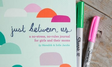 Just Between Us Journal: How to Get Your Tween To Talk With You More