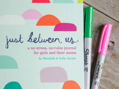 Just Between Us: How to Use a Mother-Daughter Journal Ideas for your Tween or Teen *These mother-daughter journal prompts are great!