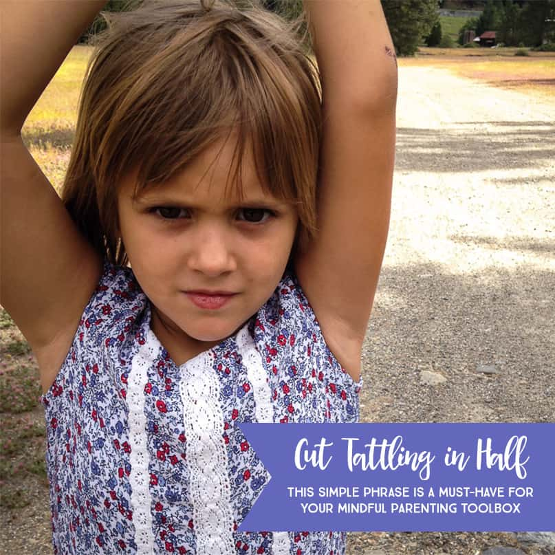 Cut Tattle Telling in Half: This simple phrase is a must-have for your mindful parenting tool box *If you have issues with sibling kindness too, you've got to read this. I can't tell you how many times I've already used this phrase with my daughter (and myself!) since I've read this article.