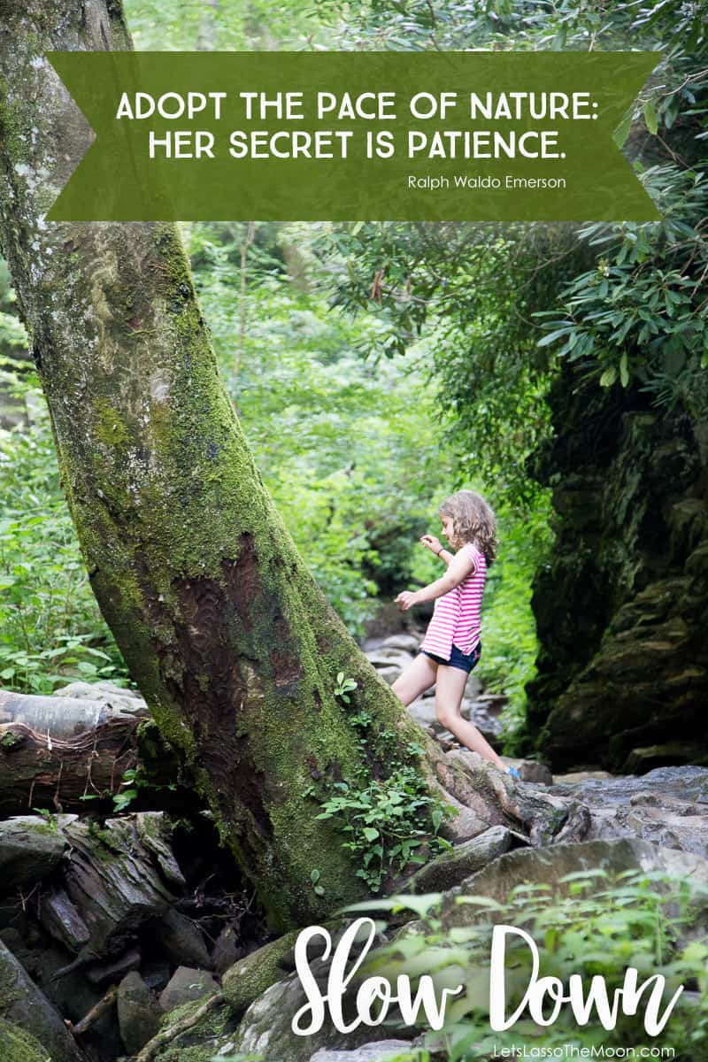 """""""Adopt the pace of nature: her secret is patience."""" - Ralph Waldo Emerson #quote *Love this post about intentional slow hiking with kids. A must-read for parents!"""