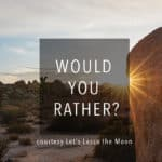 FREE PRINTABLE: Would You Rather? (For When Your Mind is Blank)