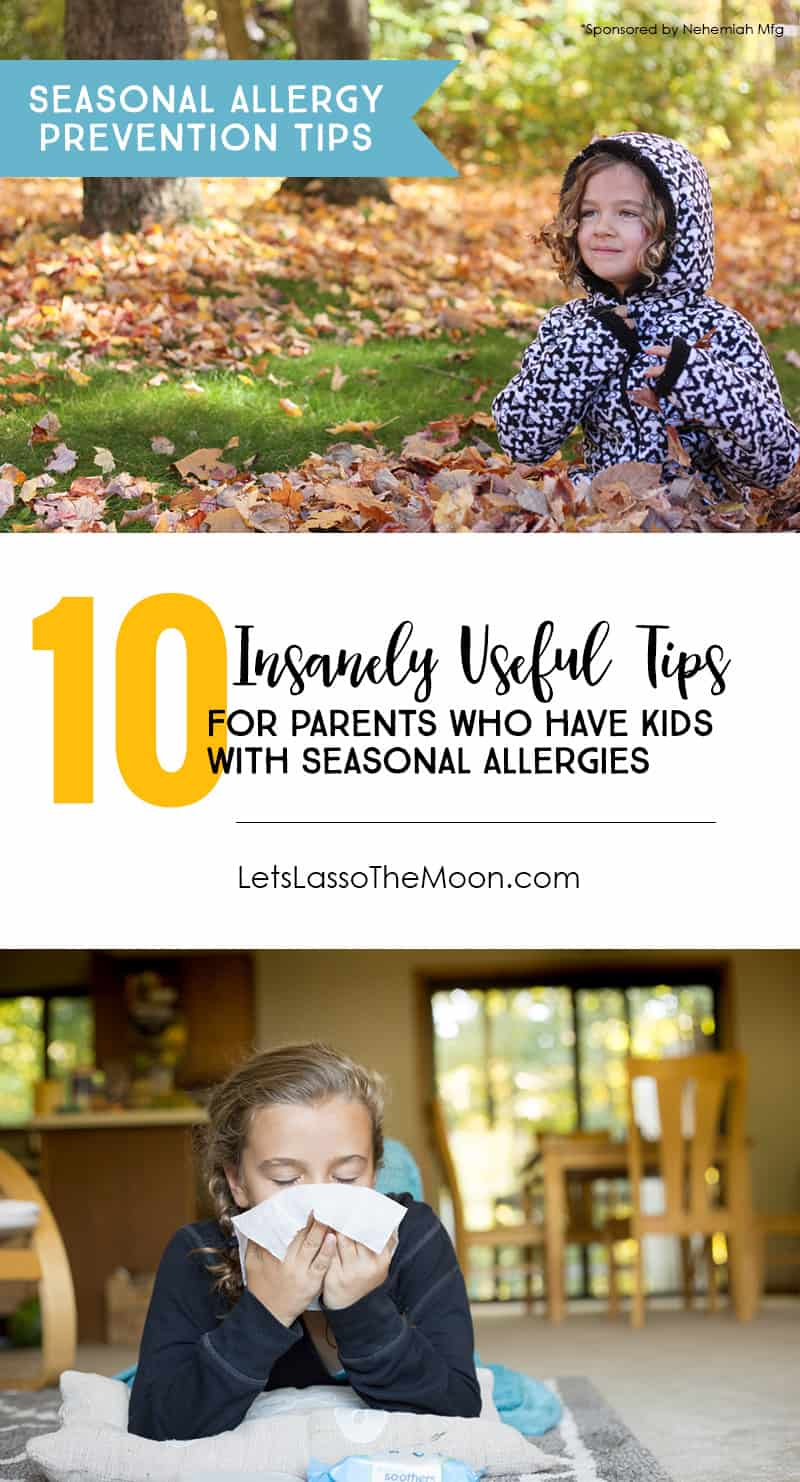 10 Insanely Useful Tips for Parents Who Have Kids with Seasonal Allergies *If your children suffer from fall allergies, this is a must-read.