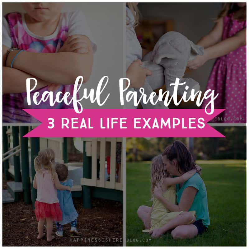 Real Life Examples of Peaceful Parenting *Great resource for parents. These tips are so helpful.