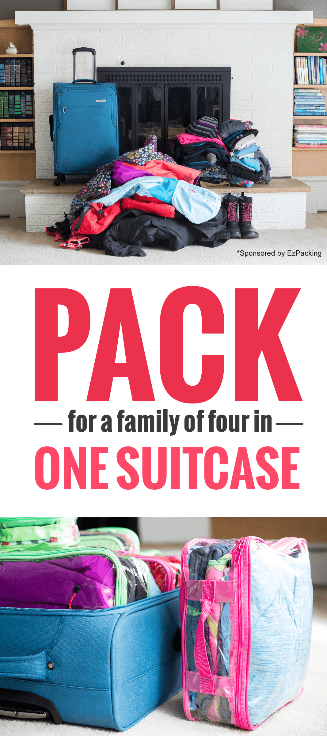The Best Way To Pack a Suitcase: Travel With Family + A