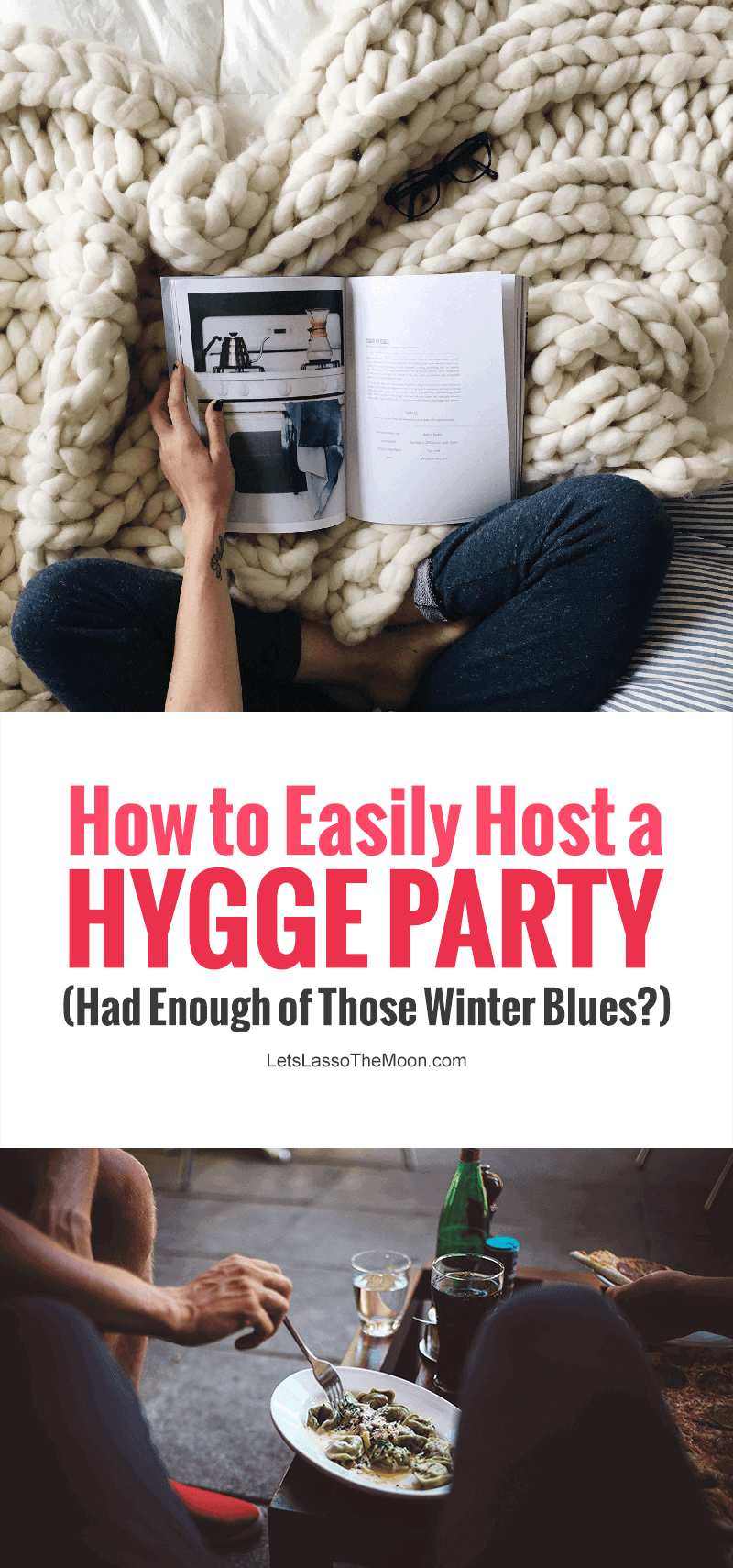 Had enough of the winter blues? How to easily host a hygge party - Ditch the winter doldrums by pausing to celebrate slow at a cozy party with friends and family #hygee #hygeeparty #simpleliving #becomingunbusy *Love these winter dinner party planning tips