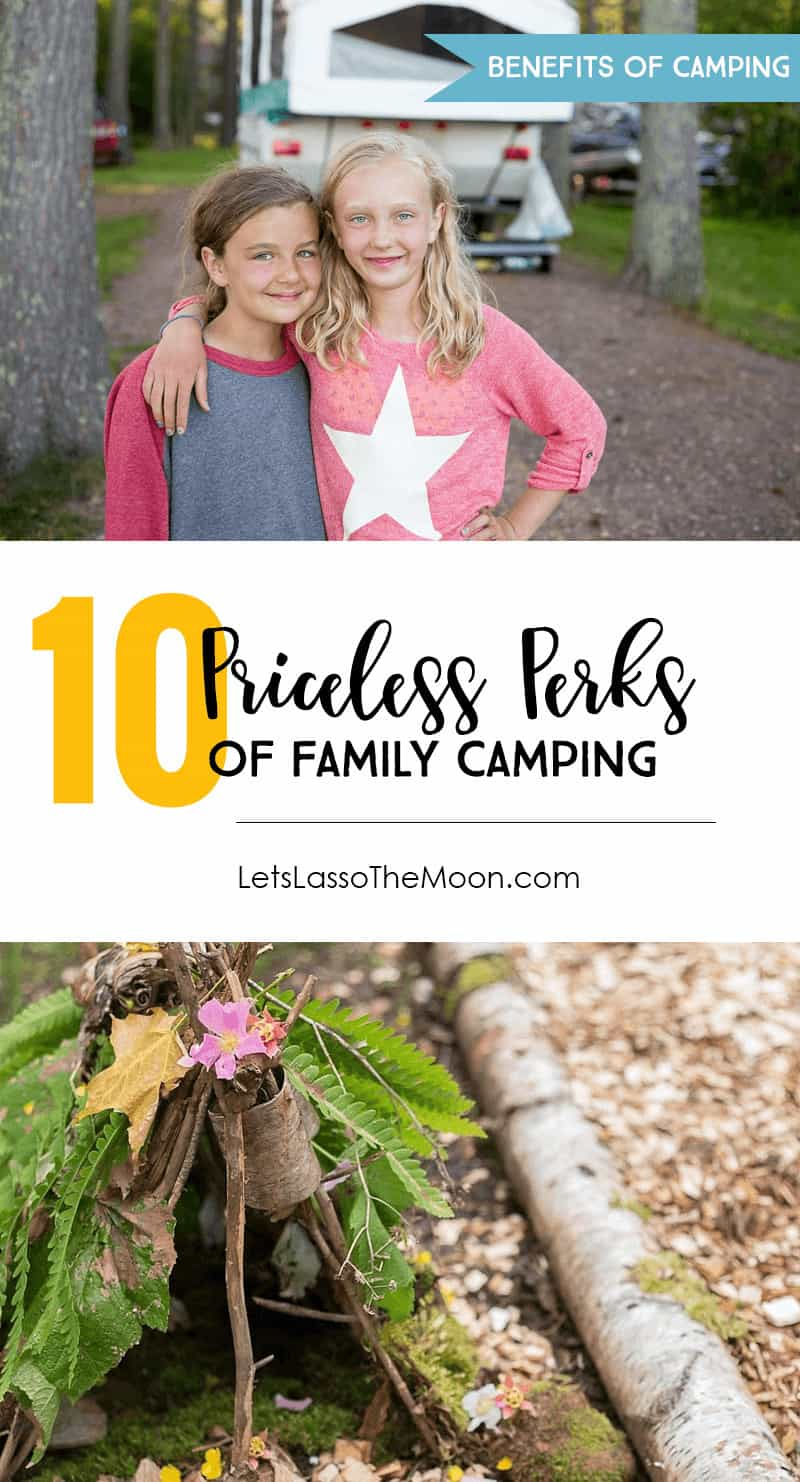 10 Priceless Benefits Of Camping With Your Family #familycamping #camping #familytravel #quote *loving this list and post!