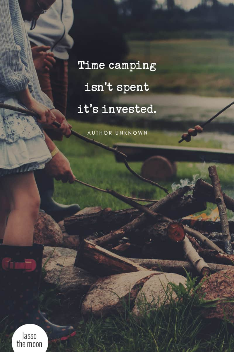 10 Priceless Benefits Of Family Camping With Your Family - Time camping isn't spent, it's invested #quote #camping #familycamping *Love this post