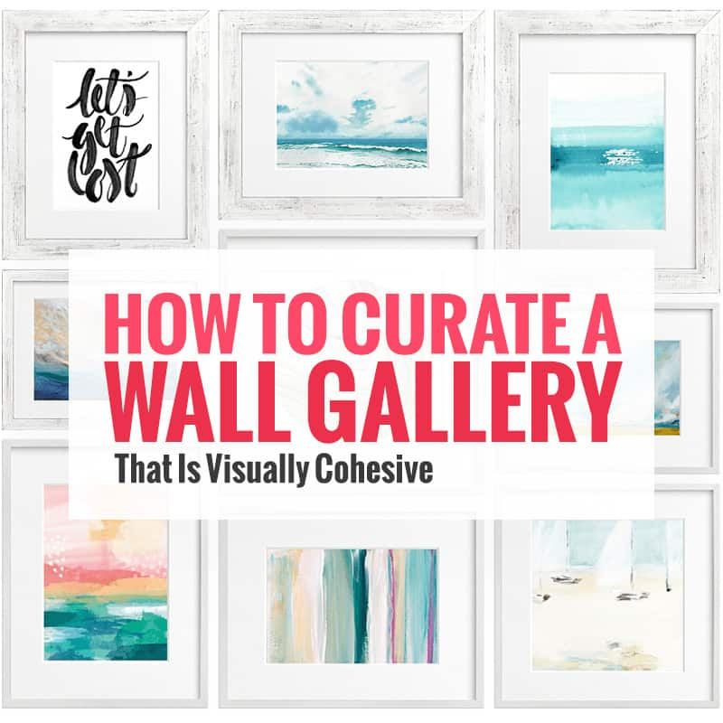 How to Curate a Beautiful Wall Gallery - 7 simple tips for success #wallgallery #artprints *Love these examples and ideas