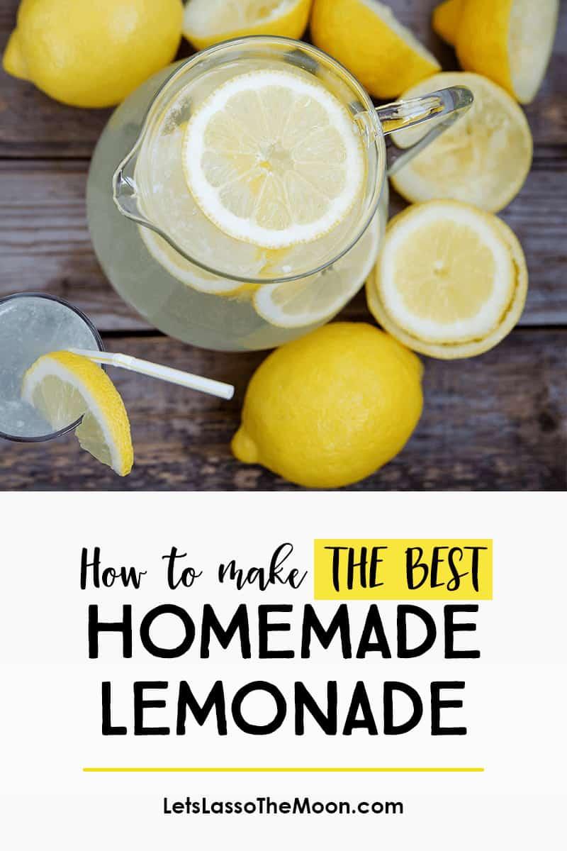 How to Make THE BEST Homemade Lemonade (+ 25 Delightful Lemonade Twists)