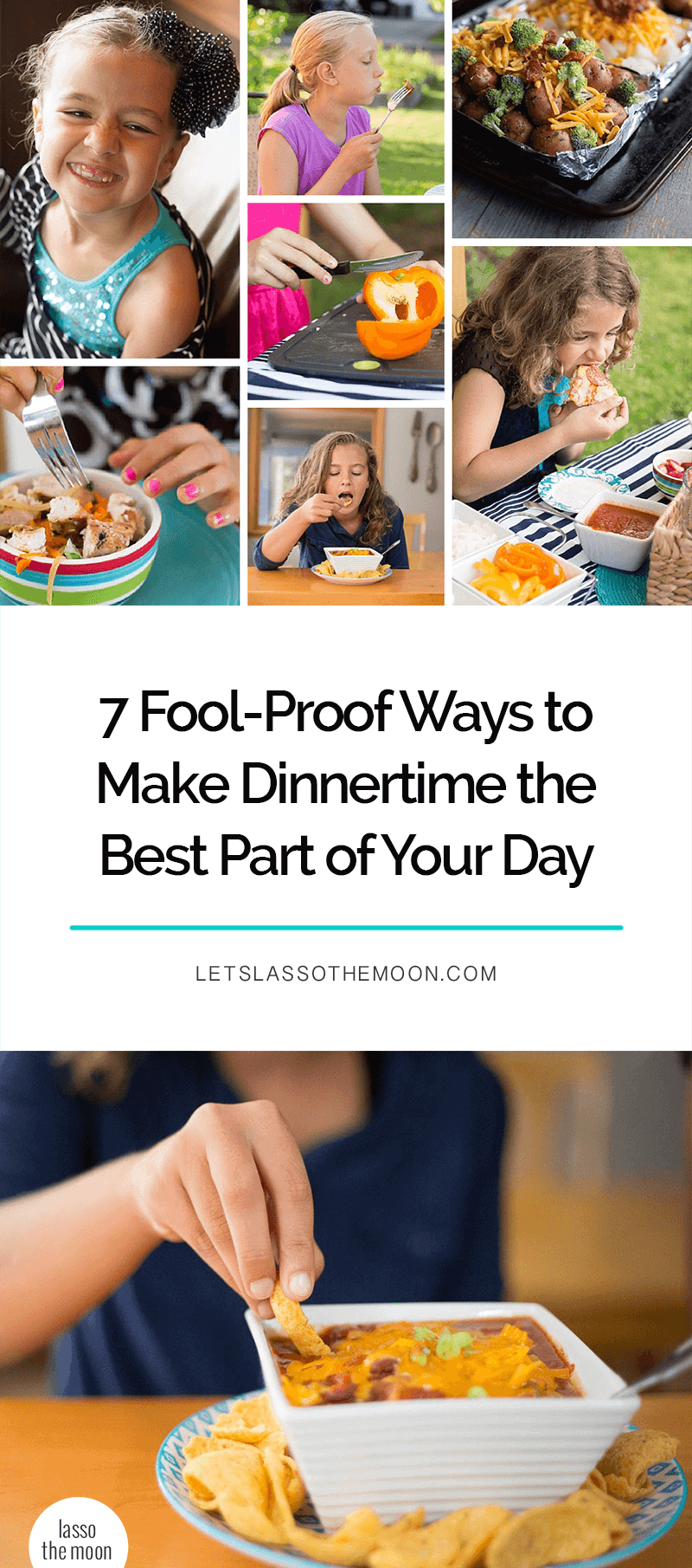 7 Fool-Proof Ways to Make Dinnertime the Best Part of Your Day #familydinner #dinnertime #familytime #dinnerideas *Loving this entire list of parent suggestions. So good. My kids are going to love this too.