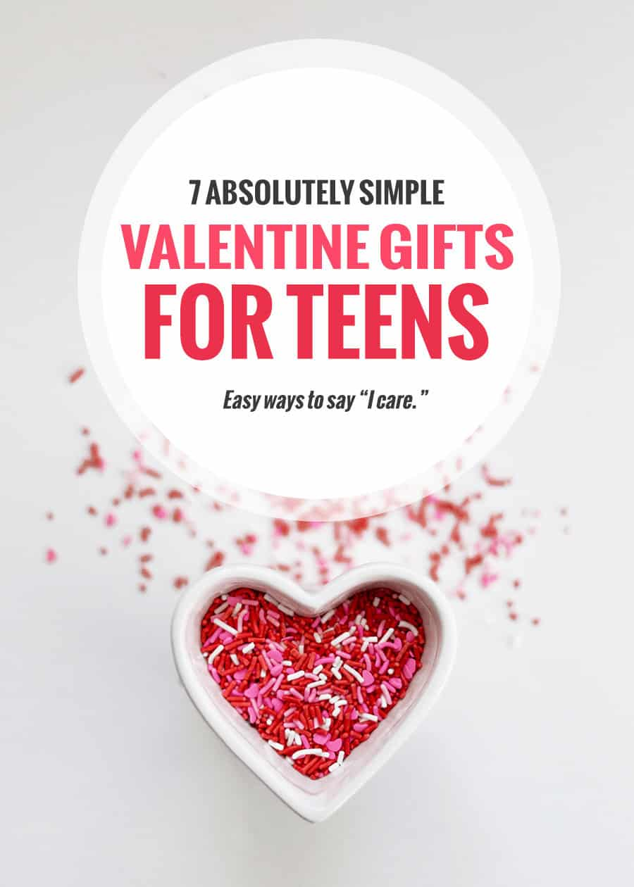Absolutely simple Valentine gifts for teens#valentines #parenting #modernparenting #teens Great list of EASY gift ideas for your teen or tween to say you care!